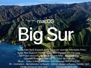 mac os big sur vancouver iMac Macbook Pro Mac Pro M1 Chip MacBook air Upgrade Recovery Software BC Canada Quality business Apple tech support to businesses in Vancouver, Burnaby, Richmond